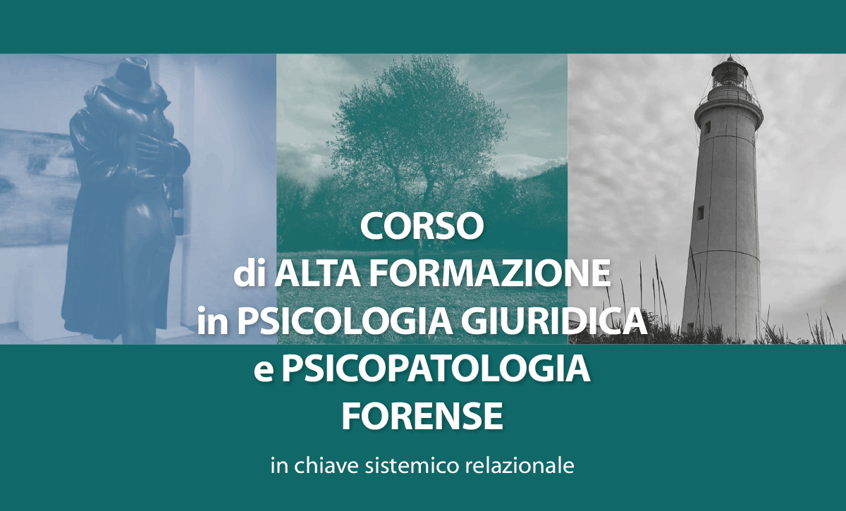 Corso di alta formazione in psicologia giuridica e psicopatologia forense